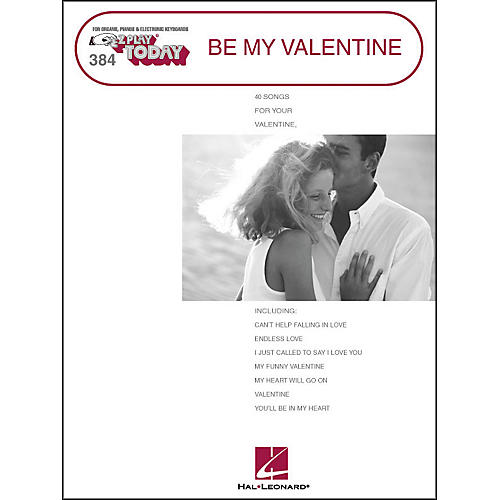 Hal Leonard Be My Valentine (40 Songs for Your Valentine) E-Z Play 384-thumbnail
