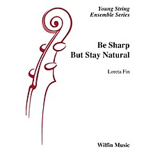 Wilfin Music Be Sharp but Stay Natural String Orchestra Grade 1