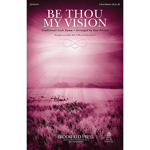 Brookfield Be Thou My Vision 2 Part Mixed arranged by Dan Forrest