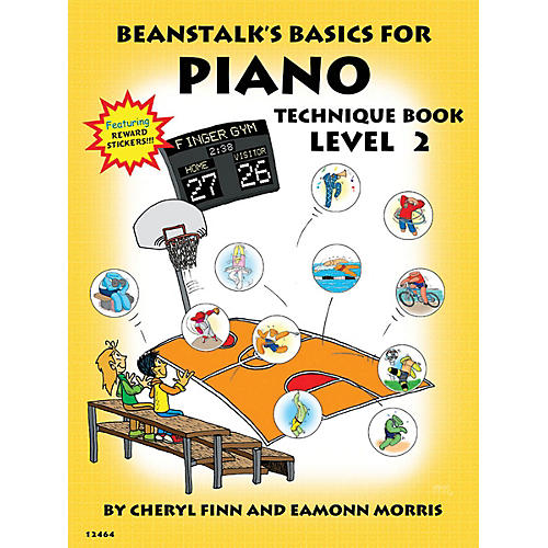 Willis Music Beanstalk's Basics for Piano (Technique Book Book 2) Willis Series Written by Cheryl Finn