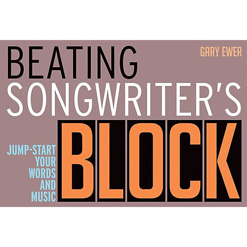 Backbeat Books Beating Songwriter's Block - Jump-Start Your Words and Music-thumbnail