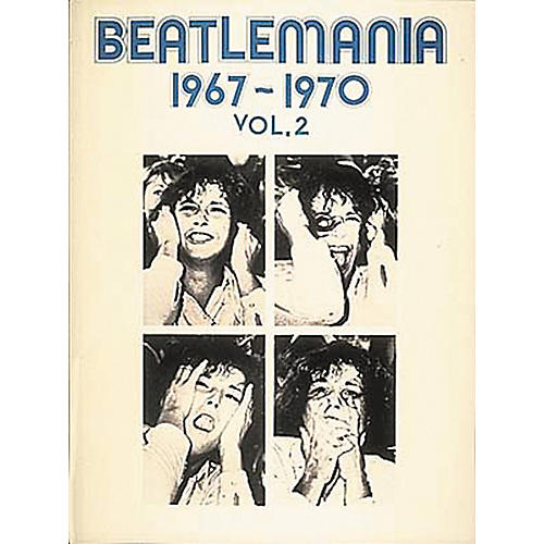 Hal Leonard Beatlemania 1967-1970 Volume 2 Piano, Vocal, Guitar Songbook