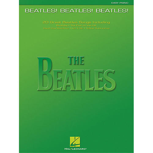 Hal Leonard Beatles! Beatles! Beatles! For Easy Piano