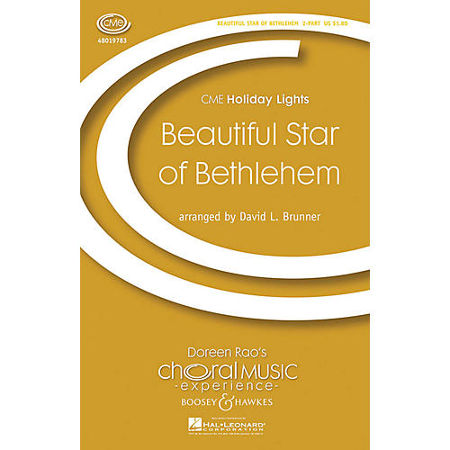 Boosey and Hawkes Beautiful Star of Bethlehem (CME Holiday Lights) 2-Part arranged by David Brunner