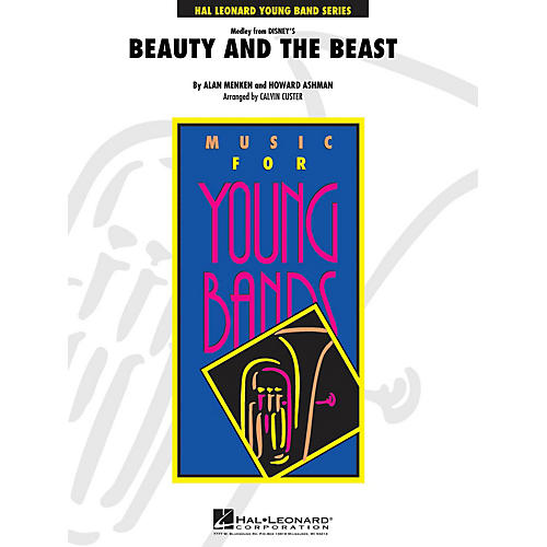 Hal Leonard Beauty and the Beast (Medley) - Young Concert Band Level 3 by Calvin Custer