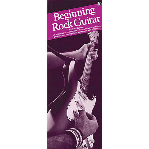 Music Sales Beginning Rock Guitar (Compact Reference Library) Music Sales America Series Softcover by Artie Traum