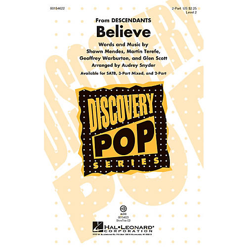 Hal Leonard Believe (Discovery Level 2) 2-Part arranged by Audrey Snyder
