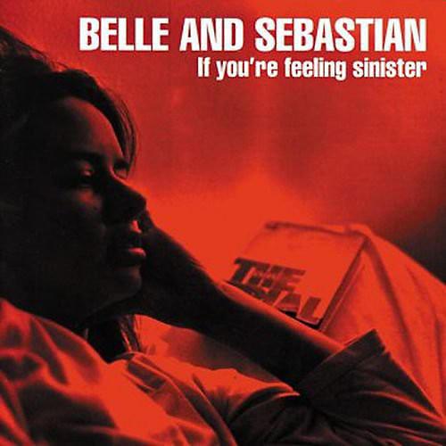 Alliance Belle and Sebastian - If You're Feeling Sinister