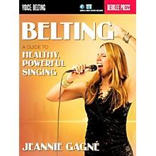 Berklee Press Belting - A Guide To Healthy Powerful Singing (Book/Online Audio)