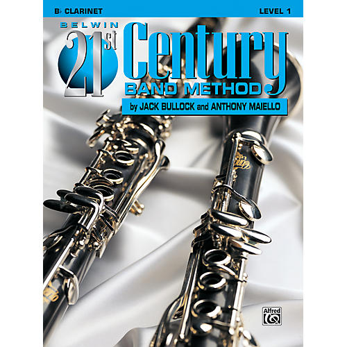 Alfred Belwin 21st Century Band Method Level 1 B-Flat Clarinet Book