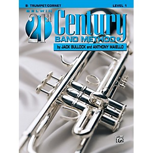 Alfred Belwin 21st Century Band Method Level 1 B-Flat Trumpet/Cornet Book by Alfred