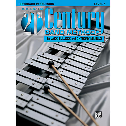 Alfred Belwin 21st Century Band Method Level 1 Keyboard Percussion Book