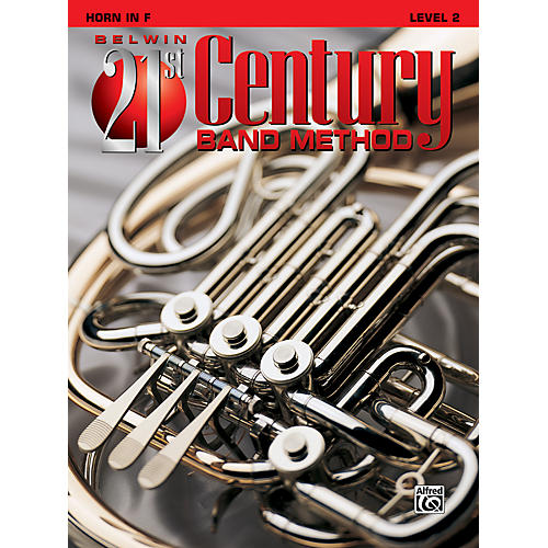 Alfred Belwin 21st Century Band Method Level 2 French Horn Book