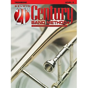 Alfred Belwin 21st Century Band Method Level 2 Trombone Book by Alfred