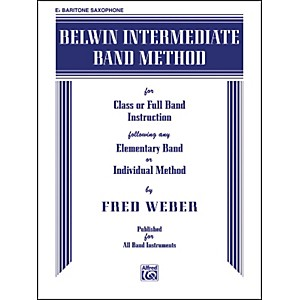 Alfred Belwin Intermediate Band Method E-Flat Baritone Saxophone Book