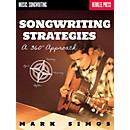 Berklee Press Songwriting Strategies - A 360-Degree Approach (50449621)