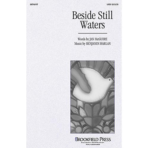 Brookfield Beside Still Waters SATB composed by Benjamin Harlan
