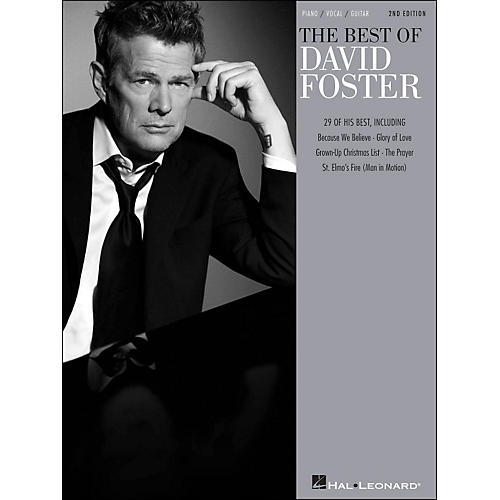 Hal Leonard Best Of David Foster - 2nd Edition arranged for piano, vocal, and guitar (P/V/G)
