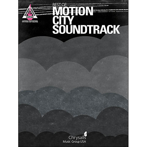 Hal Leonard Best Of Motion City Soundtrack Guitar Tab Songbook