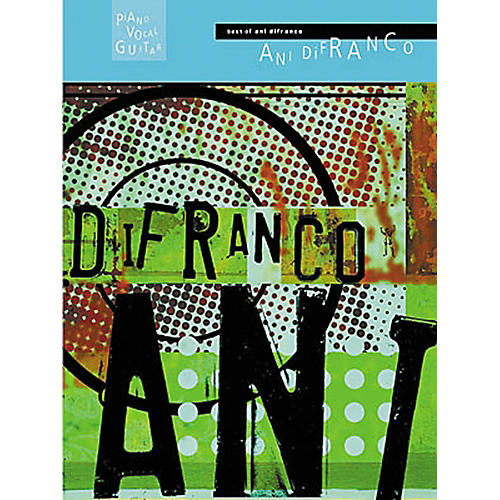 Hal Leonard Best of Ani DiFranco Piano, Vocal, Guitar Songbook