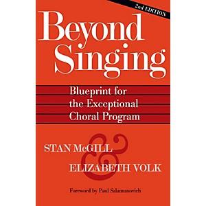 Hal Leonard Beyond Singing Blueprint for the Exceptional Choral Program B... by Hal Leonard
