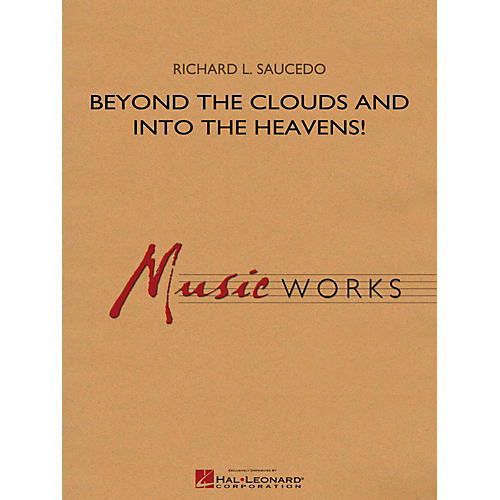 Hal Leonard Beyond the Clouds and Into the Heavens! - MusicWorks Grade 4 Concert Band-thumbnail