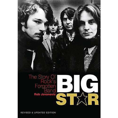 Jawbone Press Big Star: The Story of Rock's Forgotten Band Book Series Softcover Written by Rob Jovanovic
