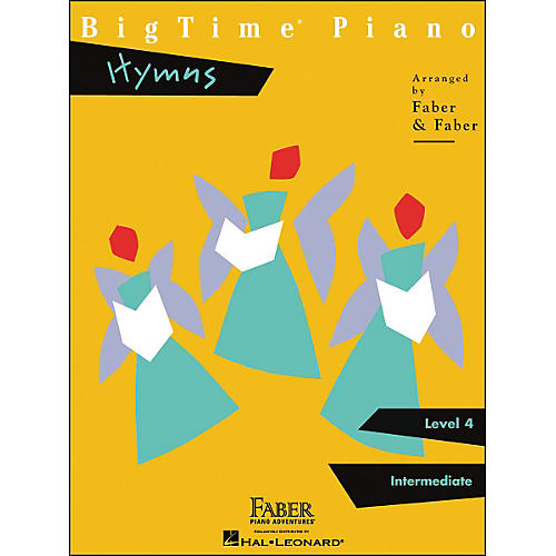 Faber Piano Adventures Bigtime Piano Hymns Level 4 Intermediate - Faber Piano