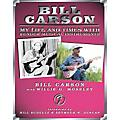 Vintage Bill Carson - My Life and Times with Fender Musical Instruments Book  Thumbnail