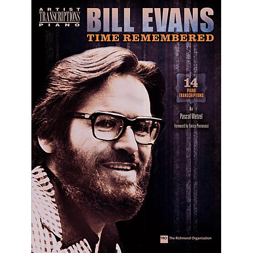 Hal Leonard Bill Evans - Time Remembered: 14 Piano Transcriptions By Pascal Wetzel-thumbnail