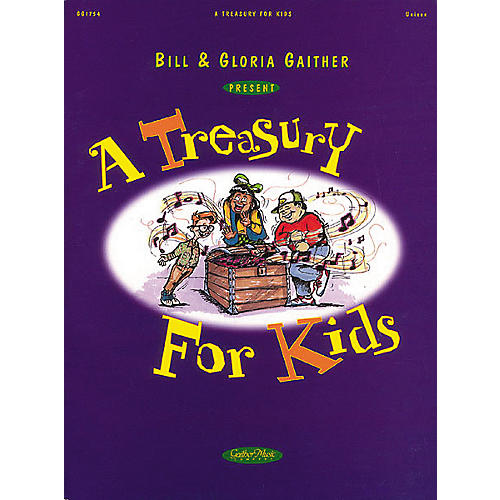 Word Music Bill and Gloria Gaither - A Treasury for Kids Book