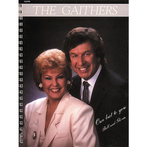 Word Music Bill and Gloria Gaither - Our Best to You Book