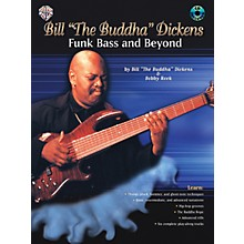"Alfred Bill""The Buddha"" Dickens - Funk Bass and Beyond (Book/CD)"