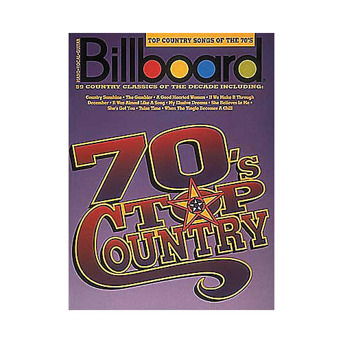 Hal Leonard Billboard Top Country Songs Of The 70's Piano/Vocal/Guitar Songbook