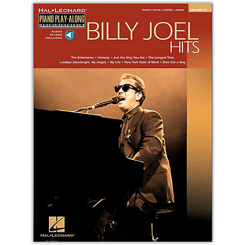Hal Leonard Billy Joel Hits Piano Play-Along Volume 62 Arranged for Piano, Vocal and Guitar (Book/Online Audio)