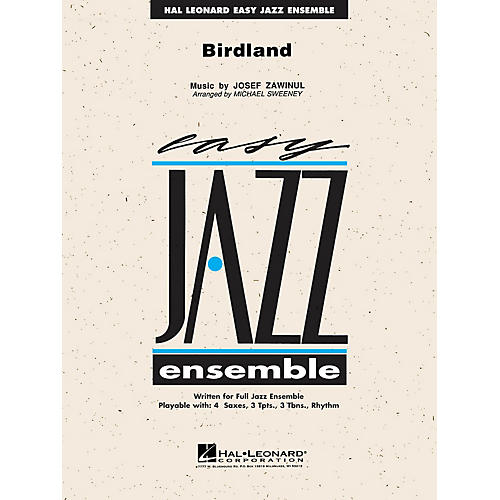 Hal Leonard Birdland Jazz Band Level 2 by Weather Report Arranged by Michael Sweeney