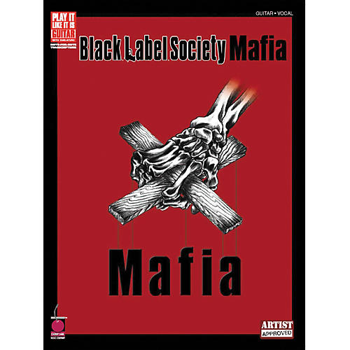 Cherry Lane Black Label Society Mafia Play it Like it is Guitar Tab Songbook