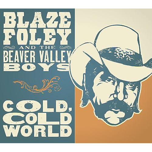 Alliance Blaze Foley - Cold Cold World