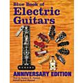Music Sales Blue Book of Electric Guitars 10th Anniversary Edition  Thumbnail