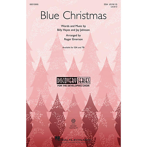 Hal Leonard Blue Christmas (Discovery Level 2) SSA arranged by Roger Emerson