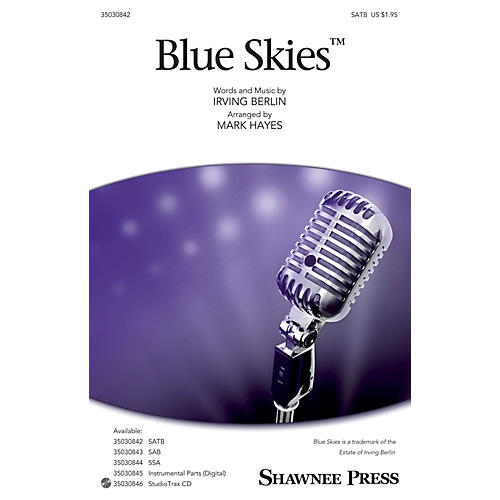 Shawnee Press Blue Skies Studiotrax CD Arranged by Mark Hayes