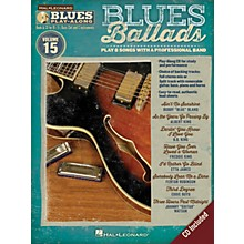 Hal Leonard Blues Ballads (Blues Play-Along Volume 15) Blues Play-Along Series Softcover with CD Performed by Various