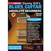 Hal Leonard Blues Guitar For Absolute Beginners DVD by Danny Gill