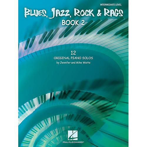 Hal Leonard Blues, Jazz, Rock & Rags - Book 2 Educational Piano Solo Series Book by Jennifer Watts (Level Inter)