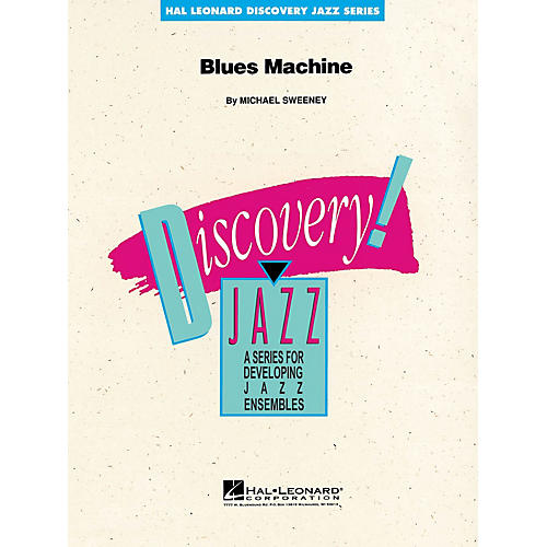 Hal Leonard Blues Machine Jazz Band Level 1-2 Composed by Michael Sweeney