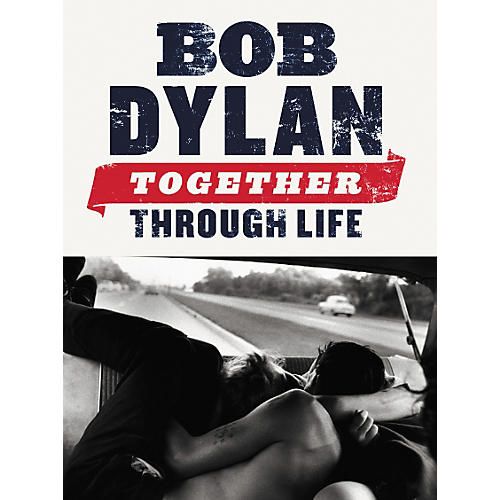 Music Sales Bob Dylan: Together Through Life (Piano, Vocal, Guitar Book)-thumbnail