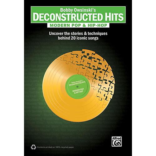 Alfred Bobby Owsinski's Deconstructed Hits: Modern Pop & Hip-Hop Book