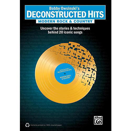 Alfred Bobby Owsinski's Deconstructed Hits: Modern Rock & Country Book