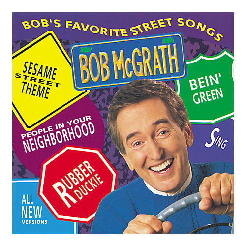 Bob McGrath Bob's Favorite Street Songs CD