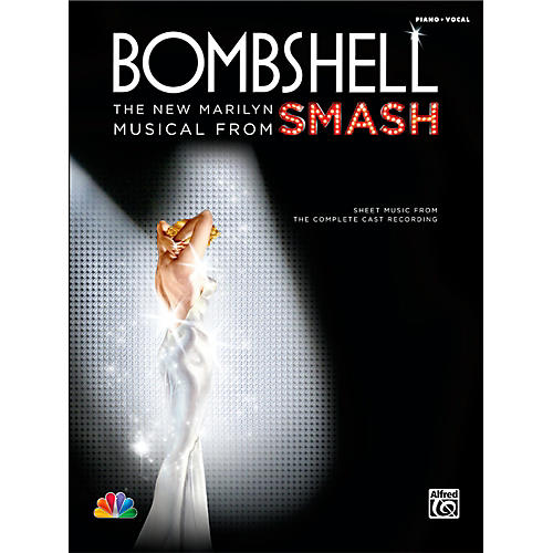 Alfred Bombshell: The New Marilyn Musical from SMASH P/V/C Book